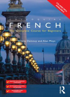 Colloquial French: The Complete Course for Beginners (Colloquial Series)