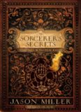 The sorcerer's secrets: strategies to practical magick
