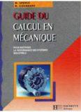 Guide du calcul en mécanique pour maîtriser la performance des systèmes industriels, nouvelle
