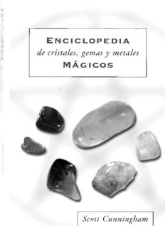Enciclopedia de cristales, gemas y metales mágicas