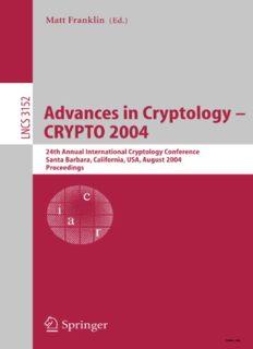 Advances in Cryptology – CRYPTO 2004: 24th Annual International Cryptology Conference, Santa Barbara, California, USA, August 15-19, 2004. Proceedings