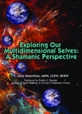 Exploring Our Multidimensional Selves