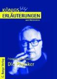 Erläuterungen zu Friedrich Dürrenmatt: Die Physiker, 6. Auflage (Königs Erläuterungen und