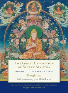 The Great Exposition of Secret Mantra, Volume 1: Tantra in Tibet