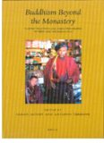 Buddhism Beyond the Monastery: Tantric Practices and their Performers in Tibet and the Himalayas: PIATS 2003: Tibetan Studies: Proceedings of the Tenth Seminar of the International Association for Tibetan Studies, Oxford, 2003