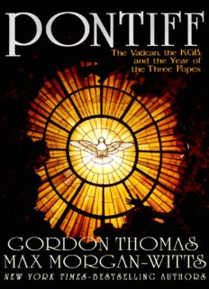 Pontiff: The Vatican, the KGB, and the Year of the Three Popes