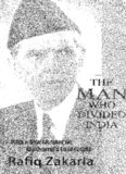 The Man Who Divided India: An Insight Into Jinnah's Leadership and Its Aftermath [With a New Chapter on Musharraf's Leadership]