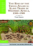 The Rise of the Trans-Atlantic Slave Trade in Western Africa, 1300