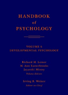 Handbook of Psychology, Volume 6: Developmental Psychology