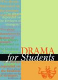 Drama for students: presenting analysis, context and criticism on commonly studied dramas. Volume