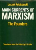 Main Currents of Marxism - Vol 1 - The Founders