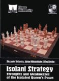 Isolani Strategy: Strengths and Weaknesses of the Isolated Queen's Pawn