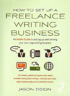 How to Set Up a Freelance Writing Business: An Insider Guide to Setting Up and Running Your Own Copywriting Business