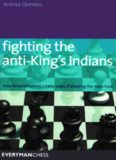 Fighting the Anti-King's Indians: How to Handle White's tricky ways of avoiding the main lines (Everyman Chess)