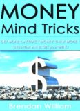 Money: Get Money, Think Money, Attract Money