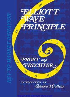 Elliott Waves Principle  Key to Market Behavior A. J. Frost , Robert Prechter