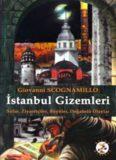 Istanbul Gizemleri: Buyuler, Yatirlar, Inanclar