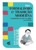 Formalismo & Tradição Moderna: O problema da arte na crise da cultura