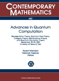 Advances in Quantum Computation: Representation Theory, Quantum Field Theory, Category Theory, Mathematical Physics, September 20-23, 2007, University of Texas at Tyler