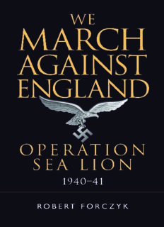 We March Against England: Operation Sea Lion, 1940-1941 (Osprey General Military)