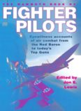 The Mammoth Book of Fighter Pilots: Eyewitness Accounts of Air Combat from the Red Baron to Today's
