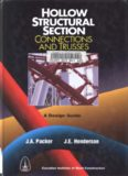 Hollow Structural Section Connections and Trusses - a Design Guide