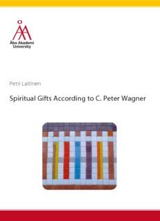 Spiritual Gifts According to C. Peter Wagner