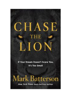 Chase the Lion: If Your Dream Doesn't Scare You, It's Too Small