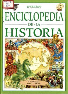 Enciclopedia de la Historia. El mundo clásico, 499 a.C.-500 d.C. vol 2