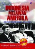 Indonesia Melawan Amerika: Konflik Perang Dingin 1953-1963