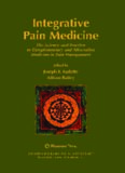 Integrative Pain Medicine: The Science and Practice of Complementary and Alternative Medicine