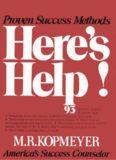 Here's Help by M.R. KOPMEYER