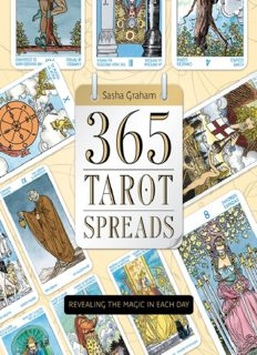 365 tarot spreads : revealing the magic in each day