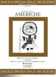 Enciclopedia delle religioni. Religioni delle Americhe