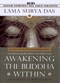 Awakening the Buddha Within : Eight Steps to Enlightenment: Tibetan Wisdom for the Western World
