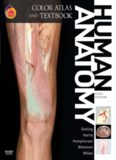 Human Anatomy, Color Atlas and Textbook: With STUDENT CONSULT Online Access, 5e