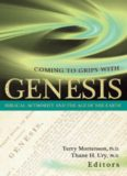 Coming to Grips With Genesis : Biblical Authority and the Age of the Earth