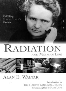 Radiation and modern life : fulfilling Marie Curie's dream