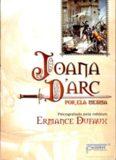 Joana D'Arc Por Ela Mesma