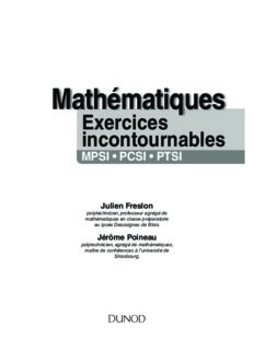 Mathématiques : Les exercices incontournables MPSI-PCSI-PTSI : Méthodes détaillées, corrigés étape par étape, erreurs à éviter
