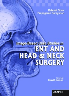 Image-Based Case Studies in ENT and Head and Neck Surgery