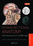 Human sectional anatomy : atlas of body sections, CT and MRI images