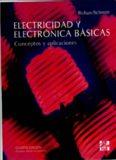 Electricidad y Electrónica Básicas: Conceptos y Aplicaciones
