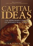 Capital ideas : the improbable origins of modern Wall Street