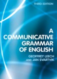 A Communicative Grammar of English by Geoffrey Leech