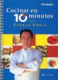Cocinar en 10 minutos con Ferran Adria