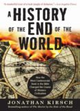A History of the End of the World: How the Most Controversial Book in the Bible Changed the Course