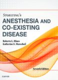 Stoelting's ANESTHESIA AND CO-EXISTING DISEASE Roberta L. Hines, MD