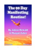 the 90 day manifesting routine the 90 day manifesting routine