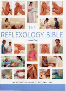 Reflexology Bible: The Definitive Guide to Reflexology (Godsfield Bible Series)